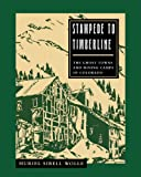 Stampede to Timberline, Muriel Sibell Wolle, 0804009465