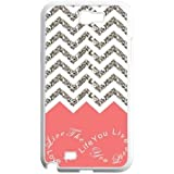 Live the Life You Love, Love the Life You Live Chevron Pattern Samsung Galaxy Note 2 N7100 Waterproof Designer Hard Case Cover - Coral