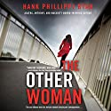 The Other Woman Audiobook by Hank Phillippi Ryan Narrated by Ilyana Kadushin