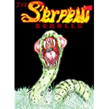 The Serpent Scrolls: Rise of the Immortal Snake (The War with Satan Book 1)