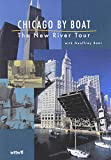 Chicago By Boat: The New River Junket
