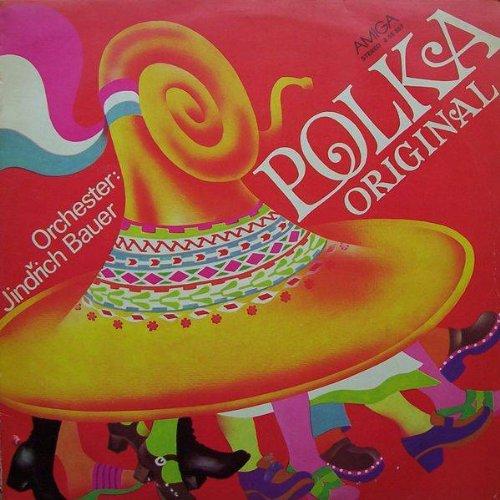 Jindrich Bauer Brass Band - Polka Original - AMIGA - 8 55 557