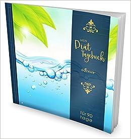 Gockler Diat Tagebuch Das 90 Tage Abnehmtagebuch Zum Ausfullen