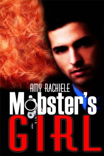 Mobster's Girl (Mobster's Series Book 1)