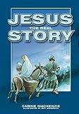 Jesus the Real Story, Carine Mackenzie, 1857929306