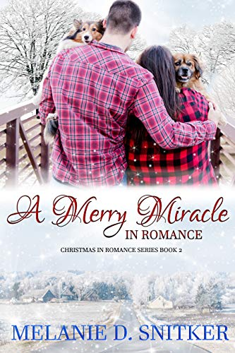 Chocolate Melanie - A Merry Miracle in Romance (Christmas in Romance Book 2)