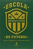 capa de Escola brasileira de futebol