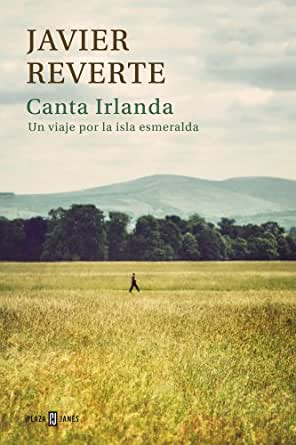Canta Irlanda: Un viaje por la isla esmeralda eBook: Reverte ...