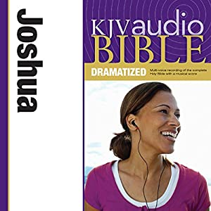 KJV Audio Bible: Joshua (Dramatized) Audiobook