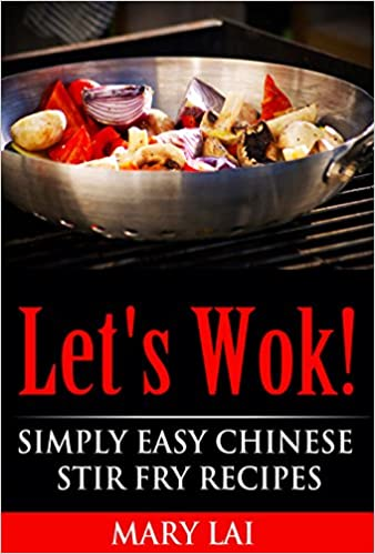 Wok cookery free ebooks collections tagalog e books free download lets wok simply easy chinese stir fry recipes forumfinder Images
