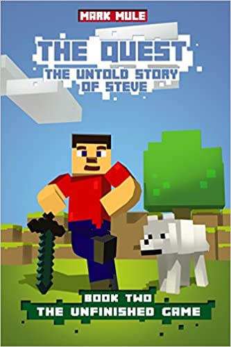 The Quest: The Untold Story of Steve, Book Two: The Unfinished Game