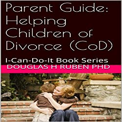 Parent Guide: Helping Children of Divorce (CoD)