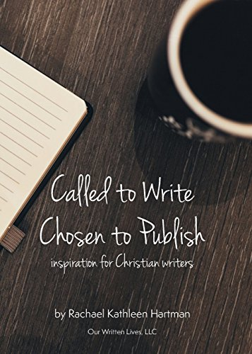 Called to Write, Chosen to Publish by OWL of Hope