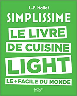 Simplissime Light Le Livre De Cuisine Light Le Facile Du