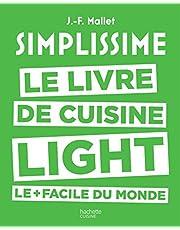 Simplissime light: Le livre de cuisine light le + facile du monde