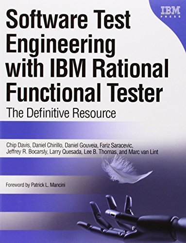 - Software Test Engineering with IBM Rational Functional Tester: The Definitive Resource Paperback - November 2, 2009