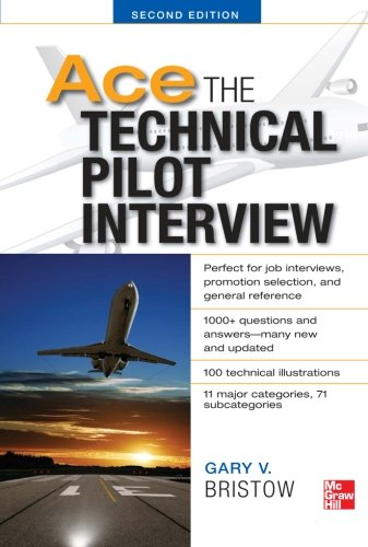 - Ace The Technical Pilot Interview 2/E