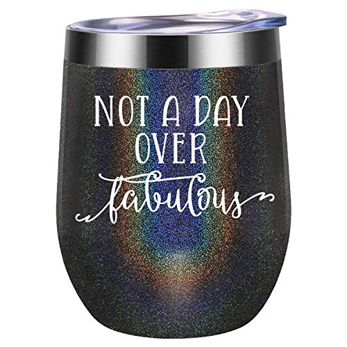 Not a Day Over Fabulous | Funny Birthday Wine Gifts Ideas for Women, BFF, Best Friends, Coworkers, Her, Wife, Mom, Daughter, Sister, Aunt | Coolife 12oz Stemless Insulated Wine Tumbler with Lid -