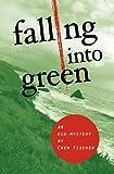 Falling into Green, Cher Fischer, 1618220071