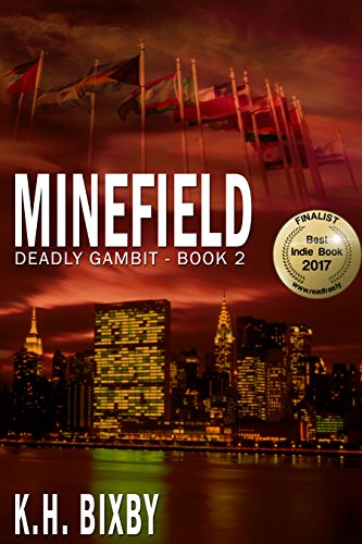 Book: Minefield (Deadly Gambit Book 2) by K.H. Bixby