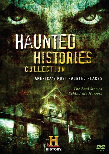 Haunted Histories Collection: America's Most Haunted Places by A&E
