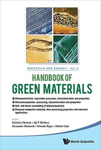Handbook of Green Materials:Processing Technologies, Properties and Applications(In 4 Volumes) (Materials and Energy) Pdf