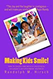 img - for Making Kids Smile!: How to Create and Build A Successful Children's Entertainment Business book / textbook / text book