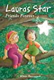 Laura's Star Friends Forever