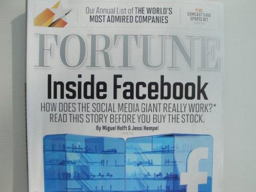 Fortune Magazine (March 19. 2012 - Inside Facebook, Volume 165, Number 4)