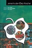 Jenseits der Öko-Nische (Themenhefte Schwerpunktprogramm Umwelt) (German Edition), Alex Villiger, Arnt Meyer, Rolf Wüstenhagen, 3764362472