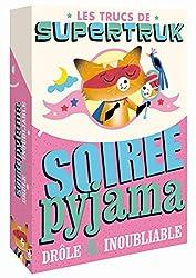 Supertruk présente - Soirée pyjama drôle et inoubliable