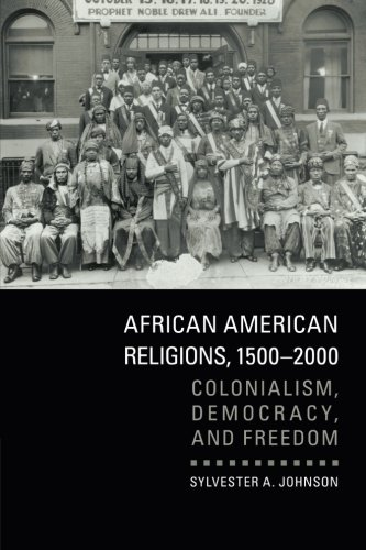 Search : African American Religions, 1500-2000: Colonialism, Democracy, and Freedom