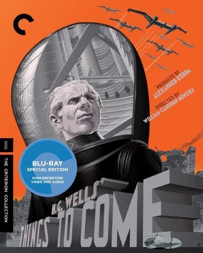 Things to Come [Blu-ray] by Criterion Collection by William Cameron Menzies