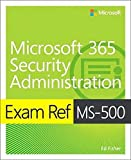 Exam Ref MS-500 Microsoft 365 Security