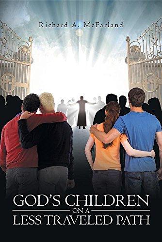 God's Children on a Less Traveled Path