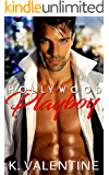 Hollywood Play Boy ROMANCE: (Bad Boy Summer Short Stories Book Series) (Alpha Male Women's Fiction Thriller Fantasy Humor Second Chance Contemporary Action & Adventure)
