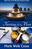Thirsting for More (Mended Vessels Series) (Volume 2)