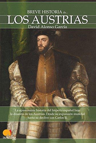 Breve historia de los Austrias de David Alonso García