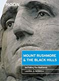 Moon Mount Rushmore & the Black Hills: Including the Badlands (Travel Guide)