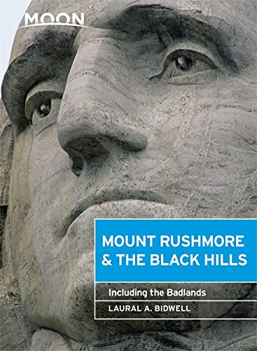 Custer State Park Black Hills - Moon Mount Rushmore & the Black Hills: Including the Badlands (Moon Handbooks)