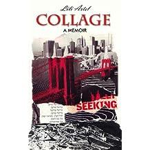 COLLAGE - A Memoir
