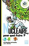Nucléaire, pour quoi faire ? par Jean-Baptiste de Panafieu