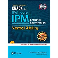 Crack the IIM Indore – IPM (Integrated Programme in Management) Entrance Examination – Verbal Ability: Also useful for BBA Entrance Examinations