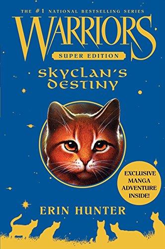 Warriors Super Edition: SkyClan's Destiny PDF
