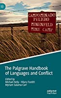 The Palgrave Handbook of Languages and Conflict Front Cover