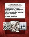 Kort Berettelse Om Then Swenska Kyrkios Närwarande Tilstånd I Americ, Andreas Hesselius, 127565973X