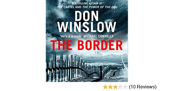 Amazon.com: The Border (Audible Audio Edition): Don Winslow ...