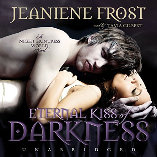 Eternal Kiss of Darkness: The Night Huntress World Series, Book 2 by Blackstone Audio, Inc.