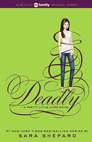 Read Online Deadly (Turtleback School & Library Binding Edition) (Pretty Little Liars) pdf epub