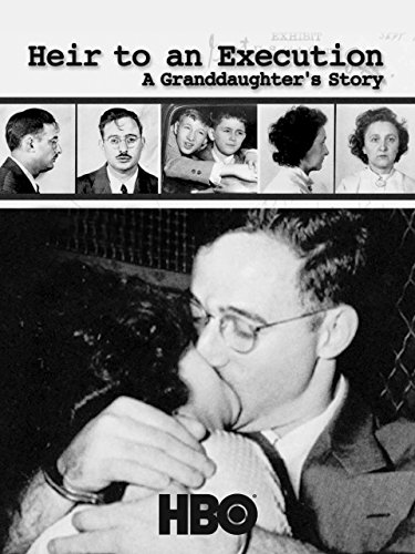 Heir To An Execution: A Granddaughter's Story